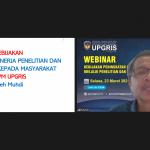 Webinar Kebijakan Peningkatan Kinerja Penelitian dan Pengabdian kepada Masyarakat LPPM UPGRIS